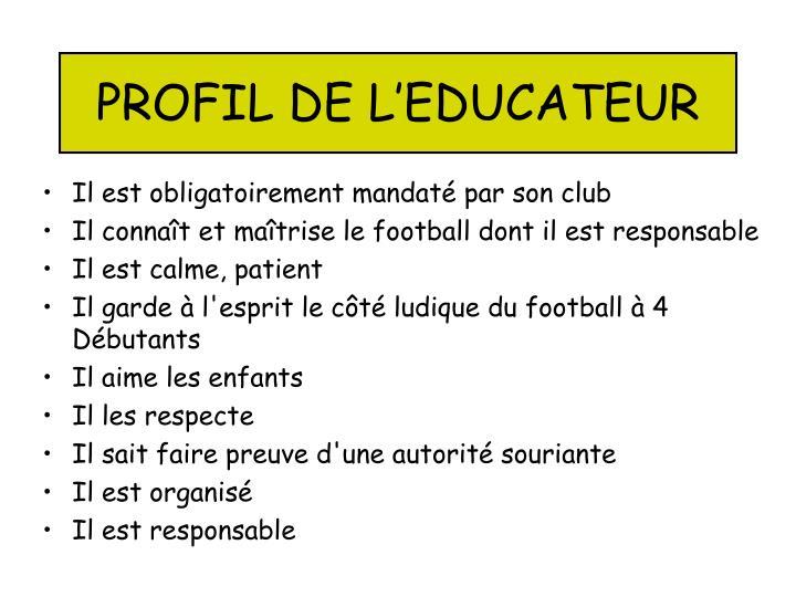 PROFIL DE L'EDUCATEUR