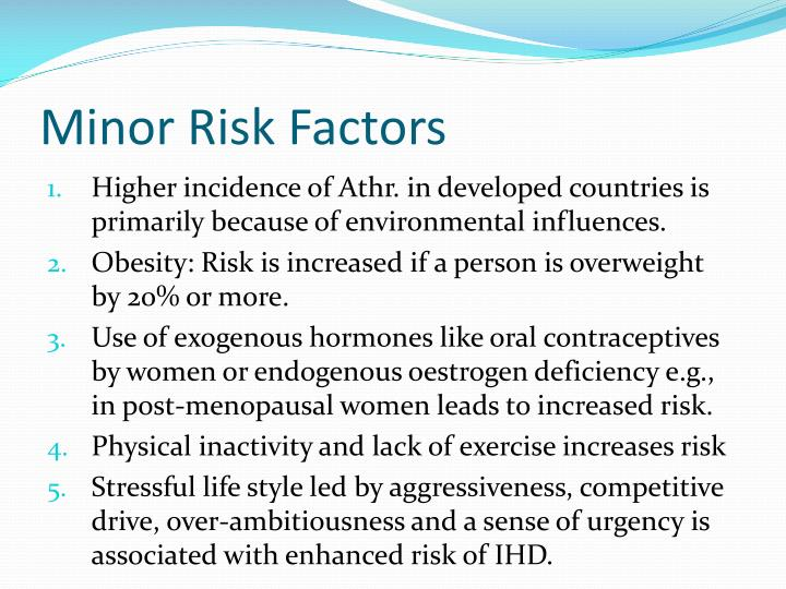 Minor Risk Factors
