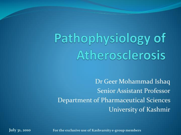 Pathophysiology of atherosclerosis