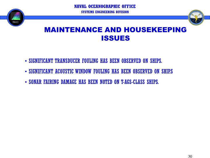 MAINTENANCE AND HOUSEKEEPING ISSUES