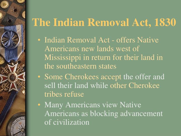 The Indian Removal Act, 1830