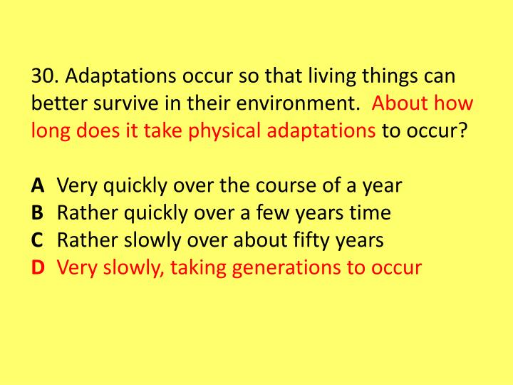 30. Adaptations