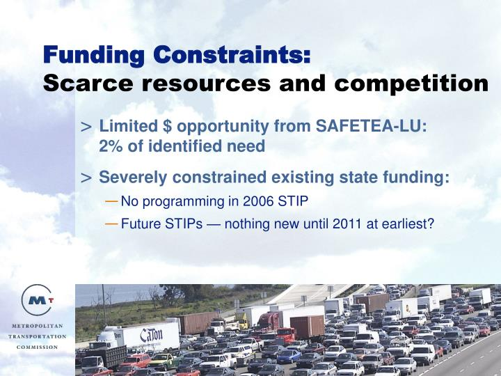 Funding constraints scarce resources and competition