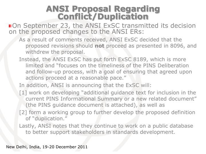 ANSI Proposal Regarding Conflict/Duplication