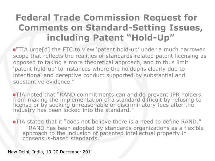 "Federal Trade Commission Request for Comments on Standard-Setting Issues, including Patent ""Hold-Up"""