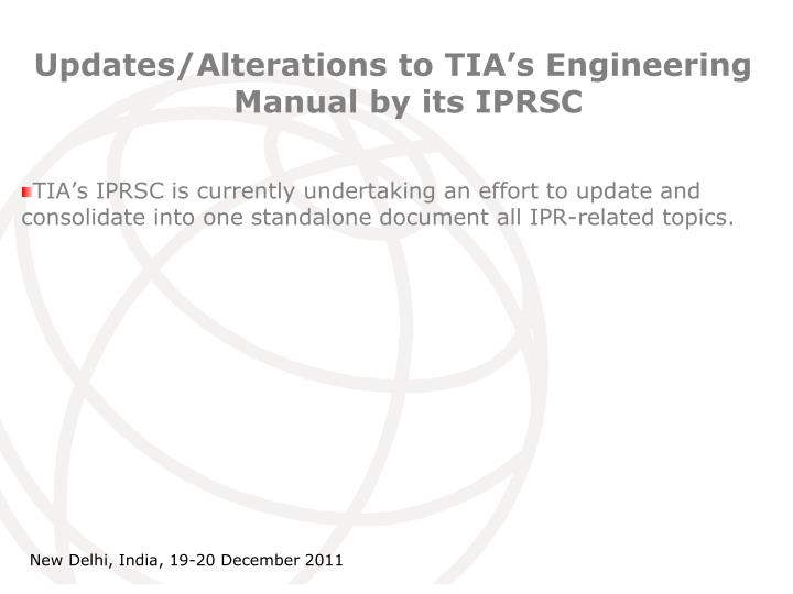 Updates/Alterations to TIA's Engineering Manual by its IPRSC