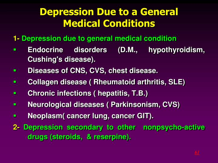Depression Due to a General