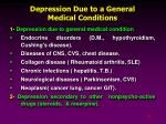 depression due to a general medical conditions