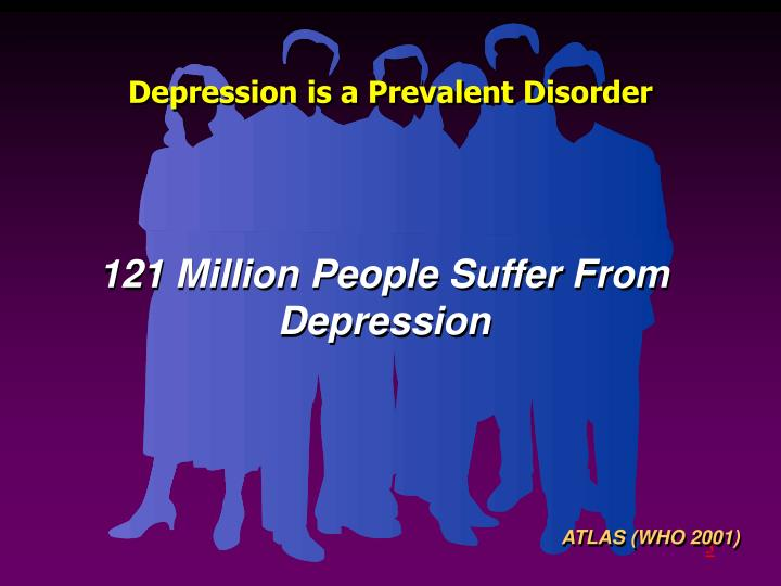 Depression is a Prevalent Disorder