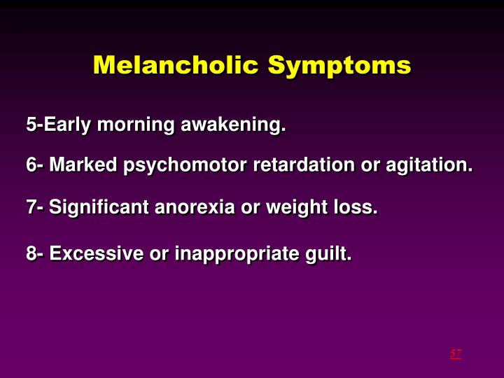 Melancholic Symptoms