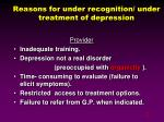 reasons for under recognition under treatment of depression
