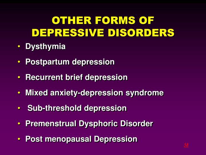 OTHER FORMS OF DEPRESSIVE DISORDERS