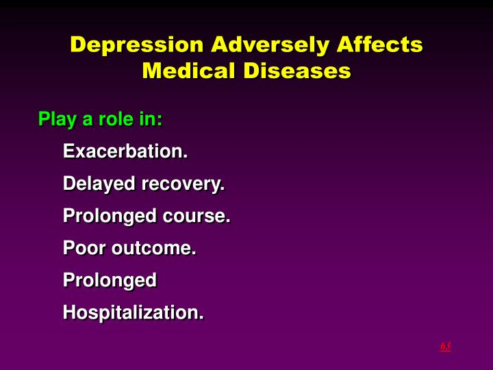 Depression Adversely Affects Medical Diseases