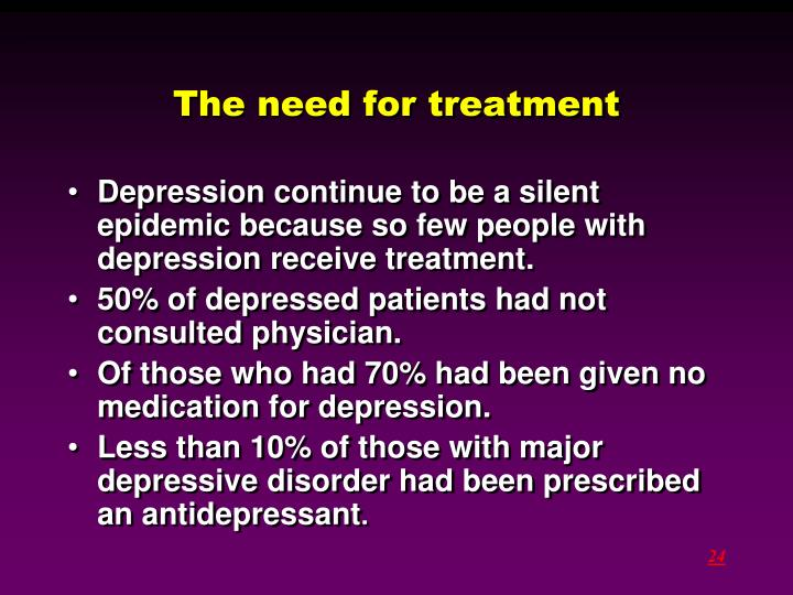 The need for treatment