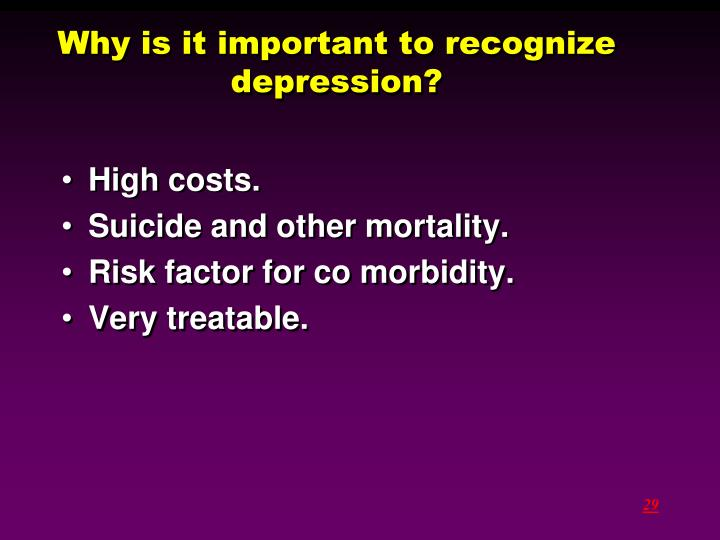 Why is it important to recognize depression?