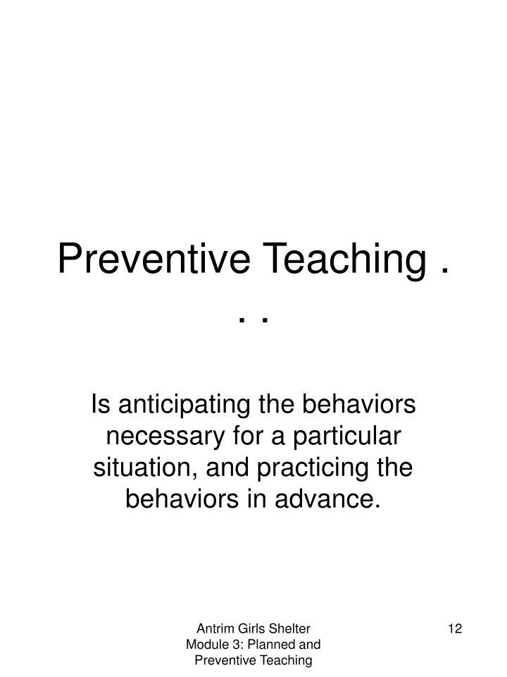 Preventive Teaching . . .