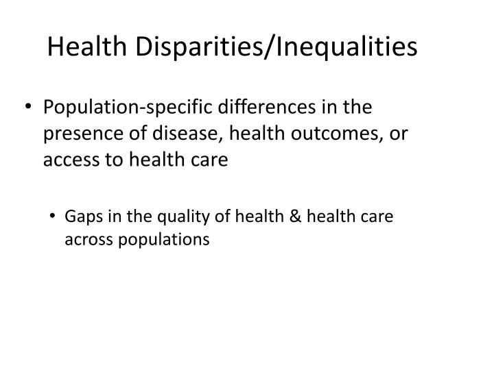 Health Disparities/Inequalities
