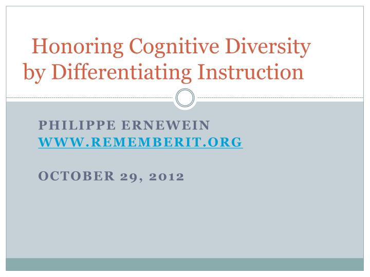 Honoring Cognitive Diversity by Differentiating Instruction