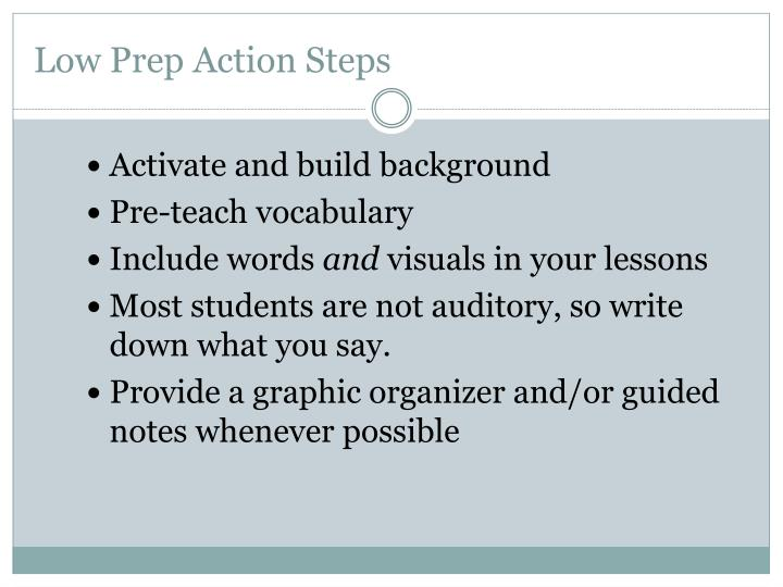Low Prep Action Steps
