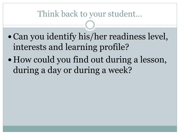 Think back to your student…
