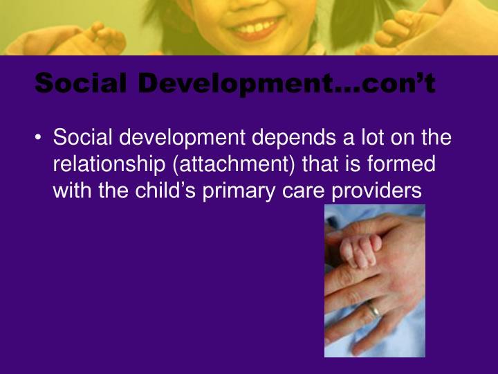 Social Development…con't