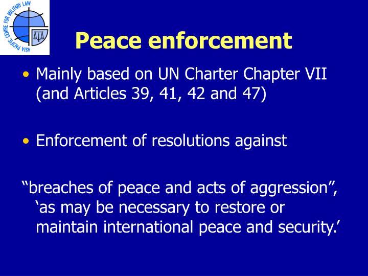Peace enforcement