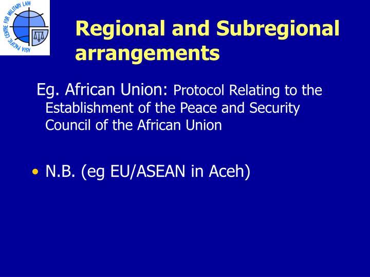 Regional and Subregional arrangements