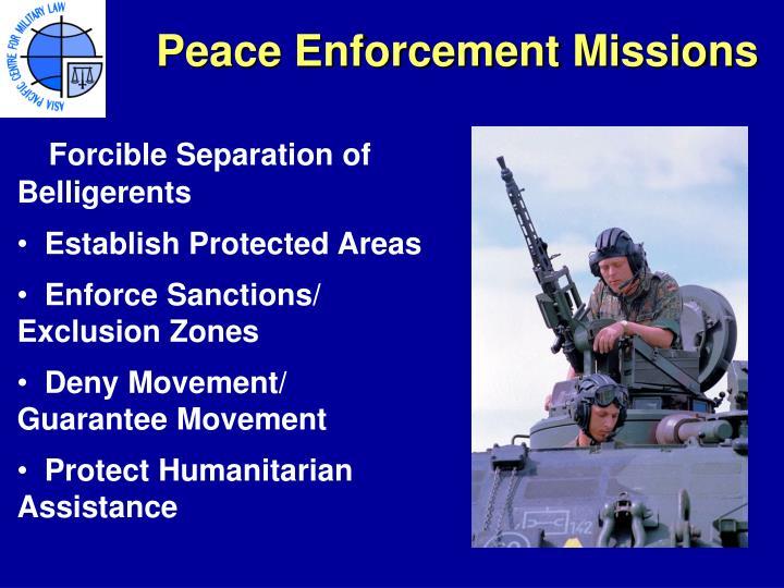 Peace Enforcement Missions