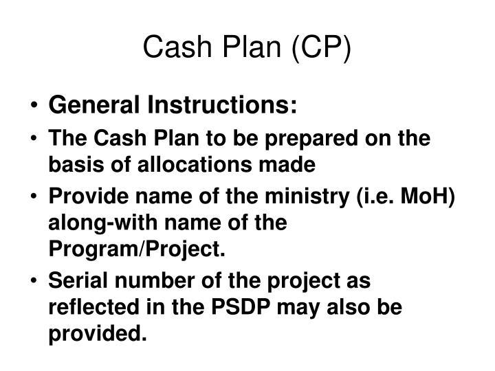 Cash Plan (CP)