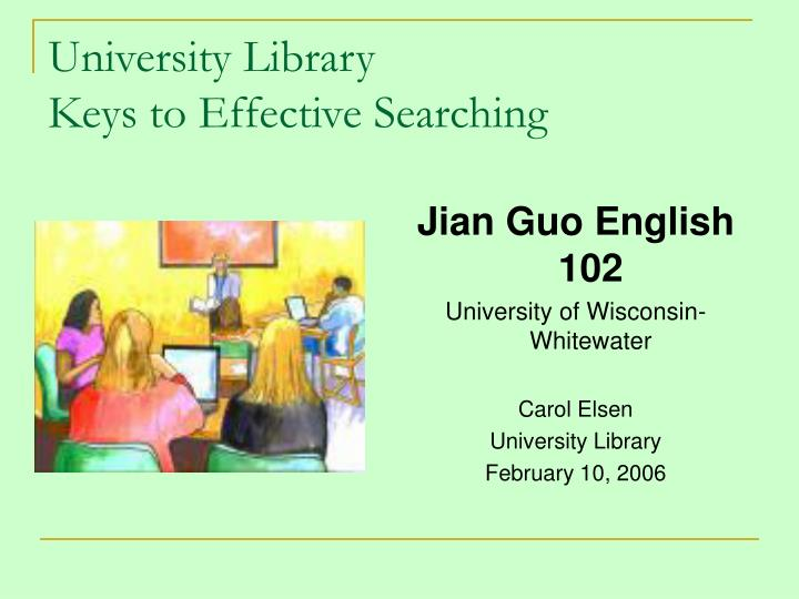 University library keys to effective searching