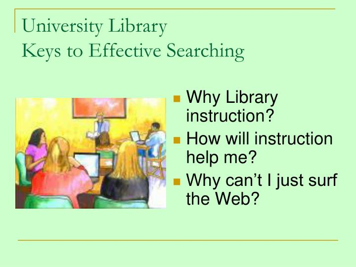 University library keys to effective searching1
