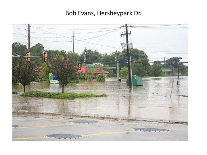 Bob Evans, Hersheypark Dr.