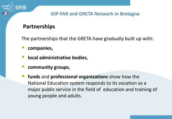 GIP-FAR and GRETA Network in Bretagne