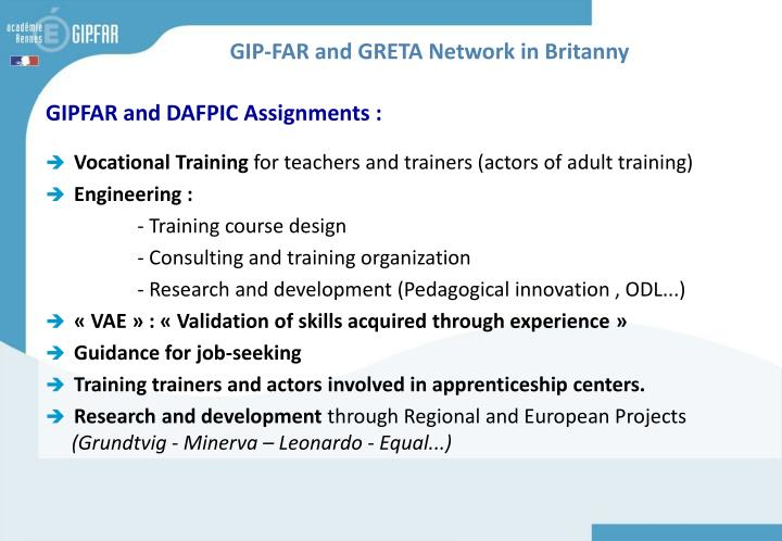 GIP-FAR and GRETA Network in Britanny