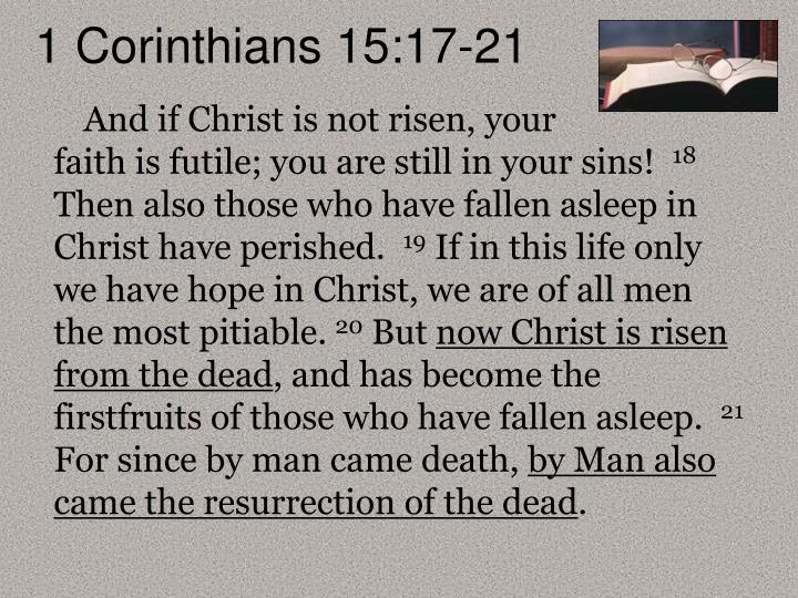 1 Corinthians 15:17-21