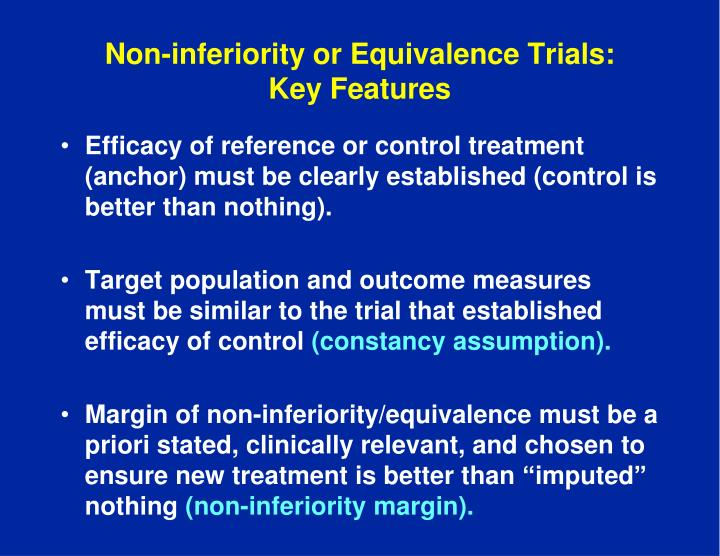 Non-inferiority or Equivalence Trials: