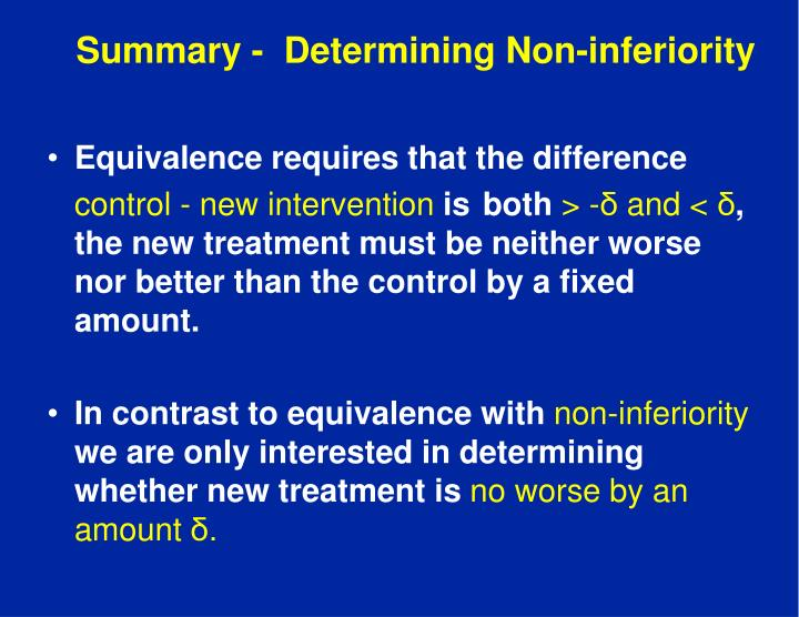 Summary -  Determining Non-inferiority