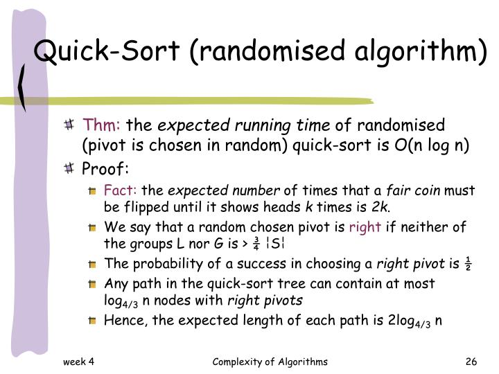 Quick-Sort (randomised algorithm)