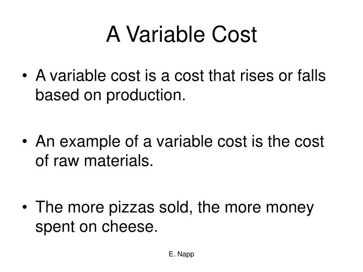 A Variable Cost