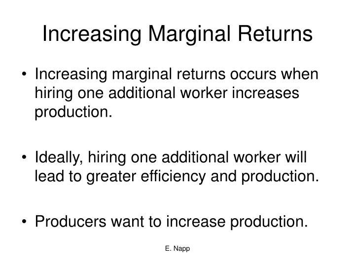 Increasing Marginal Returns