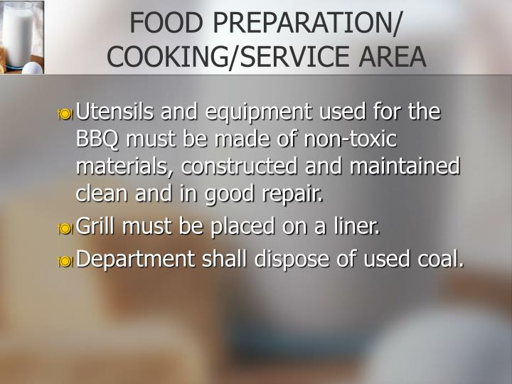 FOOD PREPARATION/ COOKING/SERVICE AREA