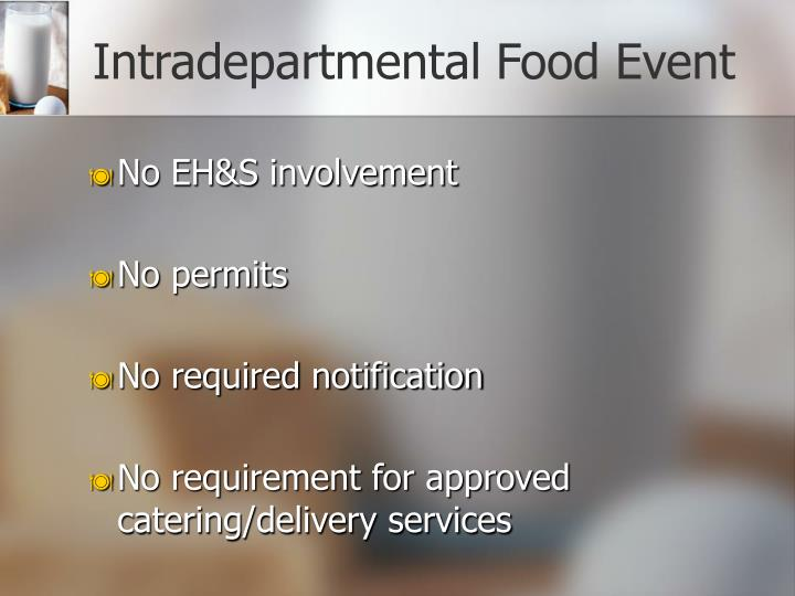 Intradepartmental Food Event