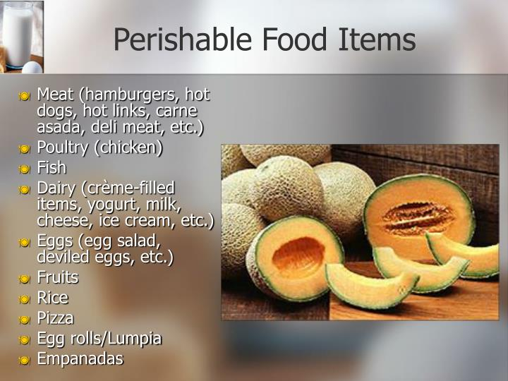 Perishable Food Items