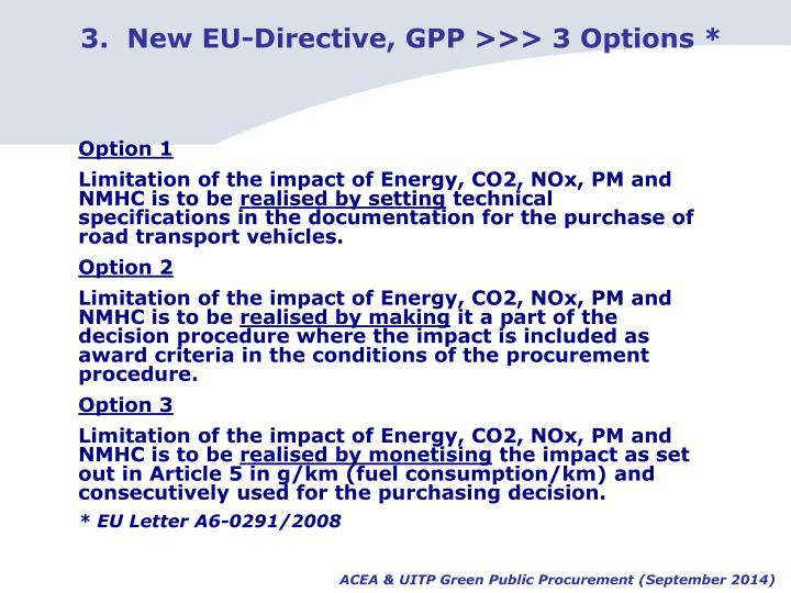 3.  New EU-Directive, GPP >>> 3 Options *