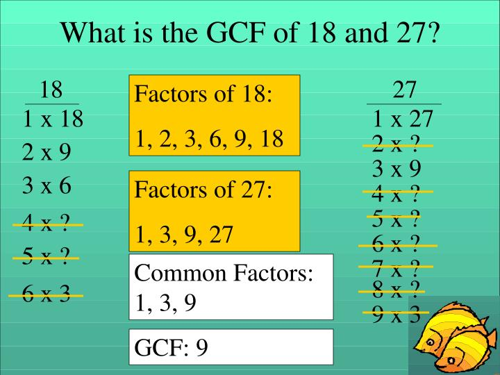What is the GCF of 18 and 27?