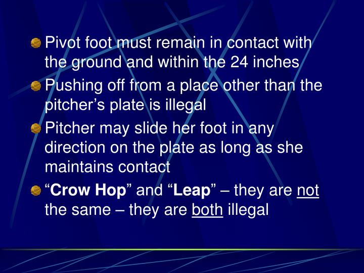 Pivot foot must remain in contact with the ground and within the 24 inches