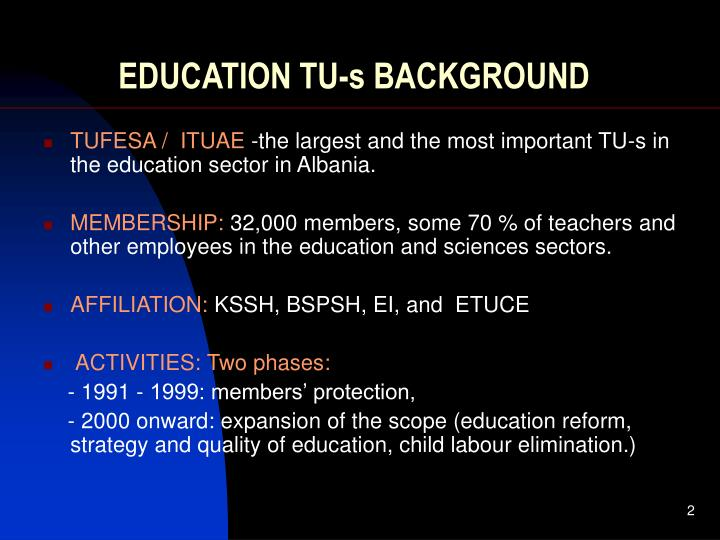 EDUCATION TU-s BACKGROUND