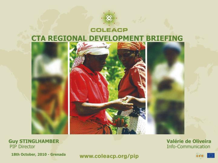 CTA REGIONAL DEVELOPMENT BRIEFING