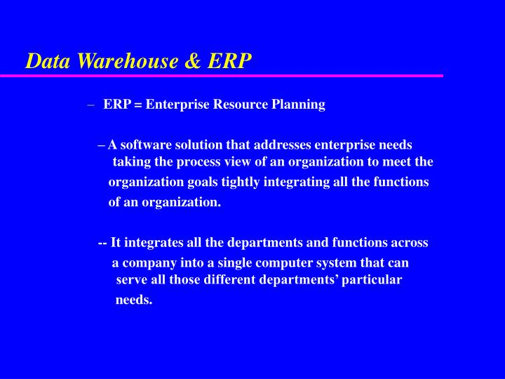 Data Warehouse & ERP
