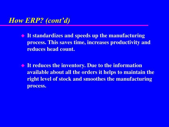 How ERP? (cont'd)